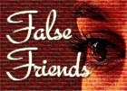 Sayings false friends