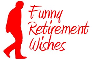 Funny Retirement Quotes For Co Worker. QuotesGram