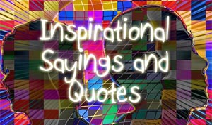 Inspirational Sayings in Pictures