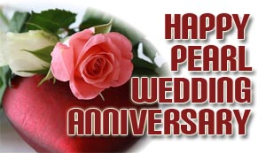 Pearl wedding anniversary wishes and messages