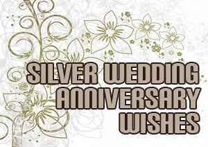 Silver Anniversary Wishes